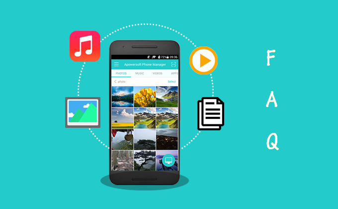Apowersoft Smartphone Manager 3.0 FAQ